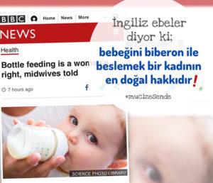 İngiliz ebeler diyor ki; bebeğini biberon ile beslemek bir kadının en doğal hakkıdır!