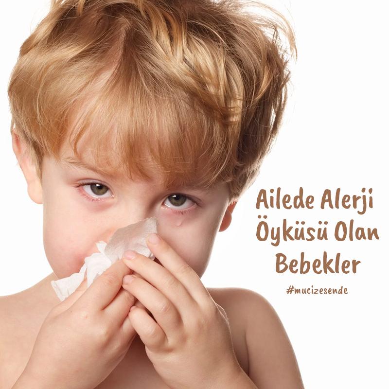 Ailede Alerji Öyküsü Olan Bebeklerde ……